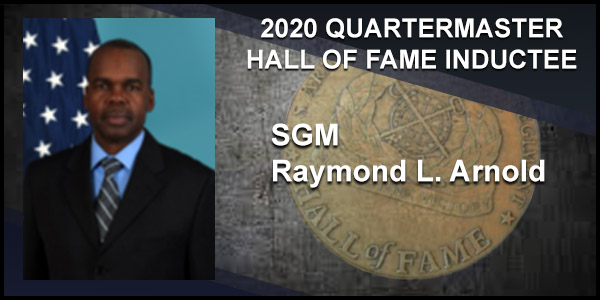 2020 Quartermaster Hall of Fame Inductee SGM Raymond L. Arnold
