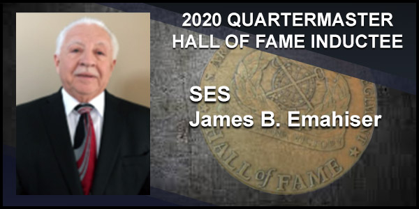 2020 Quartermaster Hall of Fame Inductee SES James B. Emahiser