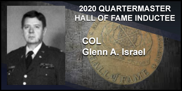 2020 Quartermaster Hall of Fame Inductee COL Glenn A. Israel