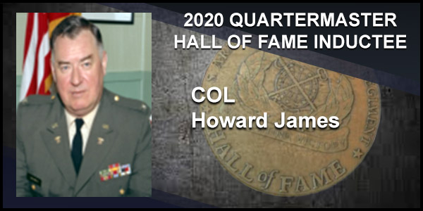 2020 Quartermaster Hall of Fame Inductee COL Howard James