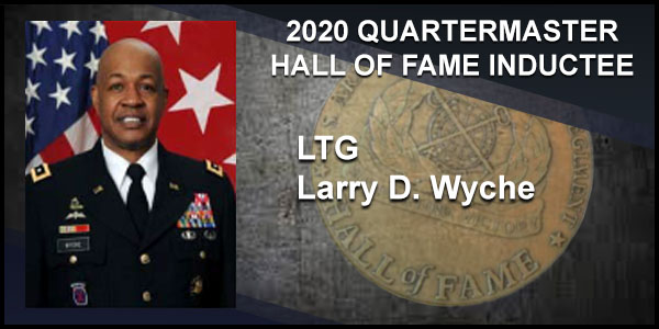 2020 Quartermaster Hall of Fame Inductee LTG Larry D. Wyche